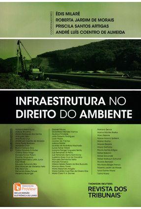 Infraestrutura No Direito do Ambiente - Morais,Roberta Jardim Milaré,Édis Artigas,Priscila Santos Coentro De Almeida,André Luís | Hoshan.org