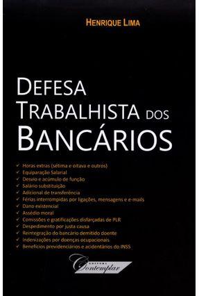 Defesa Trabalhista Dos Bancários - Lima,Henrique | Tagrny.org