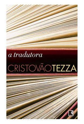 A Tradutora - Tezza,Cristovão pdf epub