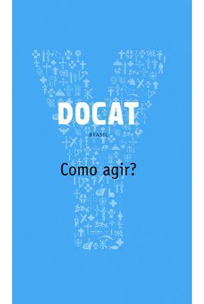 Docat - Como Agir? - Brasil - Farias,Pe. José Jacinto | Nisrs.org