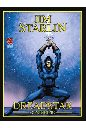 Dreadstar - o Princípio - Starlin,Jim | Hoshan.org
