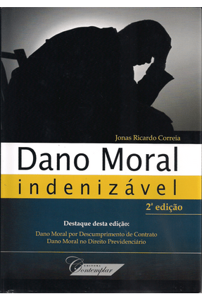 Dano Moral Indenizável - 2ª Ed. 2013 - Correia,Jonas Ricardo pdf epub