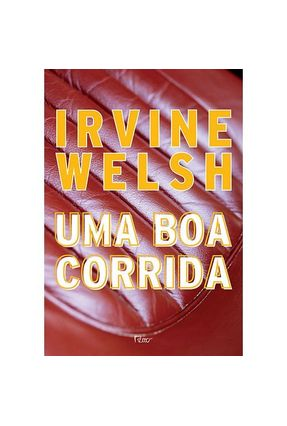 Uma Boa Corrida - Welsh,Irvine Reis,Paulo | Hoshan.org