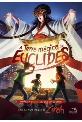A Terra Mágica De Euclides - Zirah | Hoshan.org