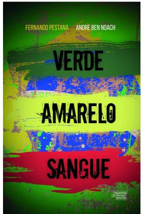 Verde Amarelo Sangue - Pestana,Fernando Noach,Andre Ben pdf epub