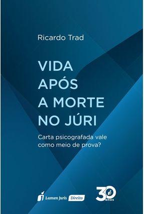 Vida Após A Morte No Júri - Trad,Ricardo   Hoshan.org