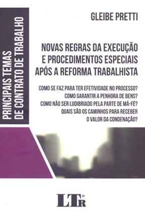 Novas Regras da Execução e Procedimentos Especiais Após A Reforma Trabalhista - Pretti,Gleibe | Tagrny.org