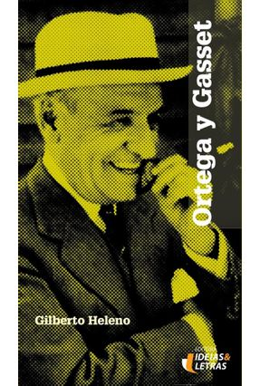 Ortega Y Gasset - Heleno,Gilberto   Nisrs.org