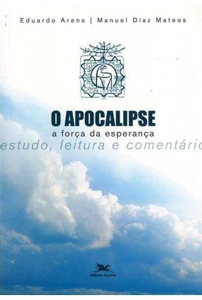 Apocalipse - A Força da Esperança - Arens,Eduardo pdf epub