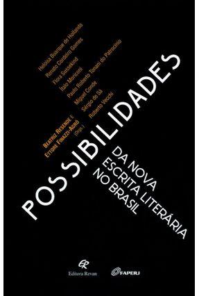 Possibilidades da Nova Escrita Literária No Brasil - Resende,Beatriz Finazzi-Agró ,Ettore | Hoshan.org