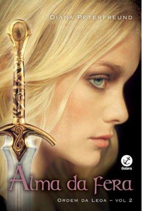 Alma Da Fera (Vol. 2 Ordem Da Leoa) - Peterfreund,Diana | Hoshan.org