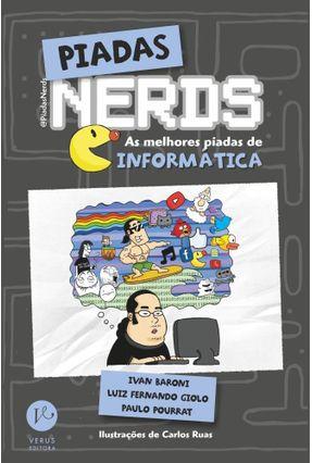 Piadas Nerds - As Melhores Piadas de Informática - Baroni,Ivan Pourrat,Paulo Giolo,Luiz Fernando | Hoshan.org
