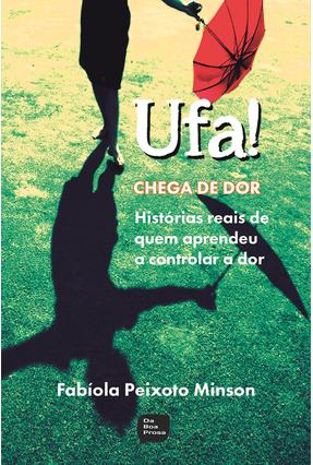 Ufa! Chega de Dor - Minson,Fabíola Peixoto pdf epub