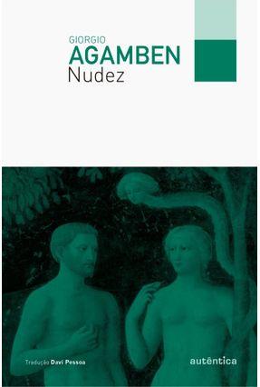 Nudez - Agamben,Giorgio | Hoshan.org