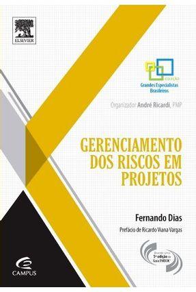 Gerenciamento Dos Riscos Em Projetos - Dias,Fernando Rodrigues Teixeira pdf epub