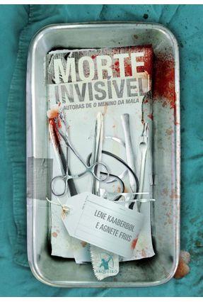 Morte Invisível - Kaaberbøl,Lene Friis,Agnete | Hoshan.org