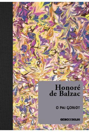 O Pai Goriot - Balzac,Honoré de | Hoshan.org