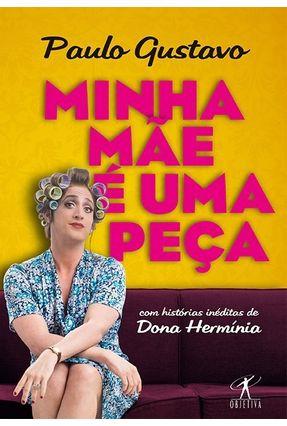 Minha Mãe É Uma Peça - Gustavo,Paulo | Hoshan.org