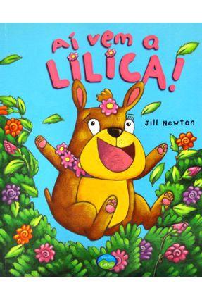 Aí Vem A Lilica! - Newton,Jill   Hoshan.org
