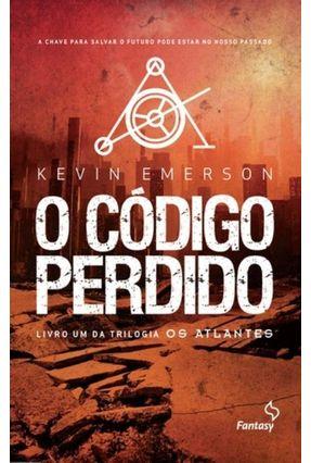 O Código Perdido - Trilogia Os Atlantes - Livro 1 - Emerson,Kevin pdf epub