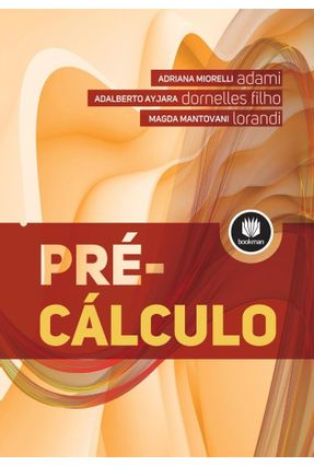 Pré-Cálculo - Dornelles Filho,Adalberto Ayjara Adami,Adriana Miorelli Lorandi,Magda Mantovani | Hoshan.org