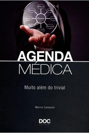 Agenda Médica - Muito Além do Trivial - Campiolo  ,Márcia R. F. | Nisrs.org