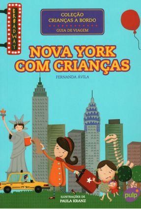 Nova York Com Crianças - Ávila,Fernanda | Tagrny.org
