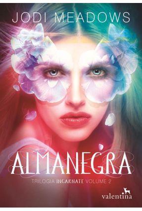 Almanegra - Trilogia Incarnate - Vol. 2 - Meadows,Jodi pdf epub