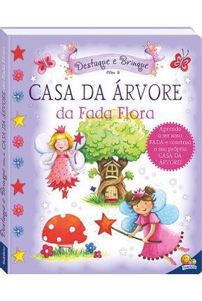 Casa da Árvore da Fada Flora - Destaque e Brinque - Todolivro | Nisrs.org