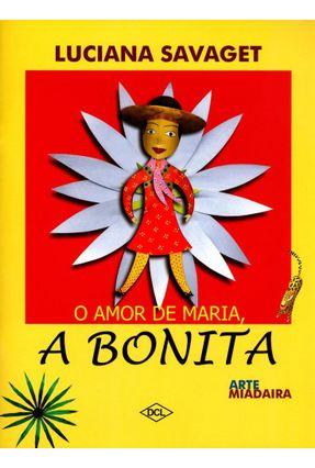 O Amor de Maria, A Bonita - Luciana Savaget | Hoshan.org