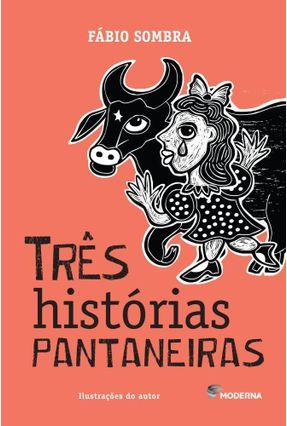 Três Histórias Pantaneiras - Fábio Sombra pdf epub