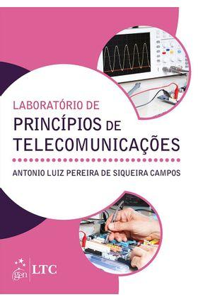 Laboratório de Princípios de Telecomunicações - Campos,Antonio Luiz Pereira De Siqueira pdf epub