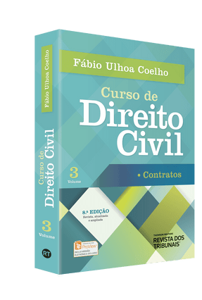 Curso de Direito Civil - Contratos - Vol. 3 - 8ª Ed. 2016 - Coelho,Fábio Ulhoa | Hoshan.org