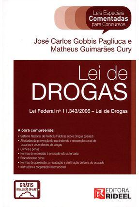 Lei de Drogas - Col. Leis Especiais Comentadas - Gobbis Pagliucca,José Carlos Cury,Matheus Guimarães   Hoshan.org