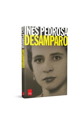 Desamparo - Pedrosa,Inês | Tagrny.org