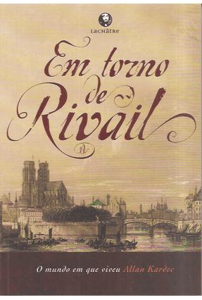 Em Torno de Rivail - Editora Lachatre pdf epub