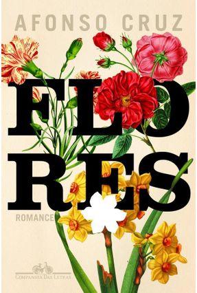 Flores - Afonso Cruz | Hoshan.org