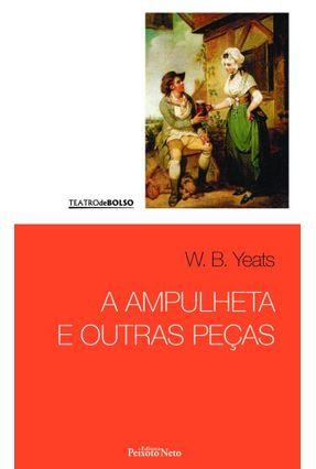 A Ampulheta e Outras Peças - Col. Teatro de Bolso - Yeats,William Butler   Hoshan.org