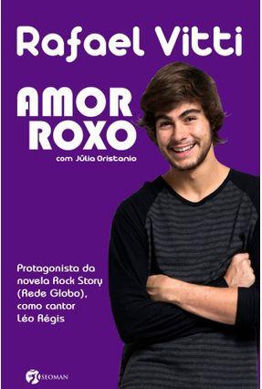 Amor Roxo - Vitti,Rafael Oristanio,Júlia | Hoshan.org