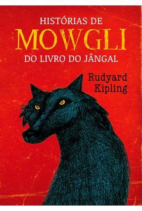 Histórias de Mowgli - do Livro do Jângal - Kipling,Rudyard pdf epub
