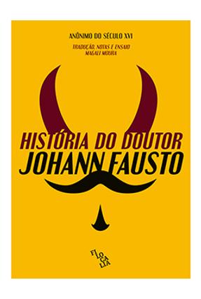História do Doutor Johann Fausto - Moura,Magali | Hoshan.org