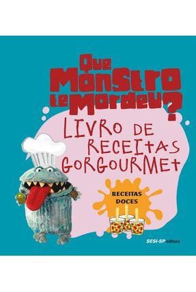 Livro de Receitas Gorgourmet - Receitas Doces - Sesi-sp pdf epub