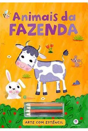 Animais da Fazenda - Col. Arte Com Estêncil - Editora Ciranda Cultural   Nisrs.org