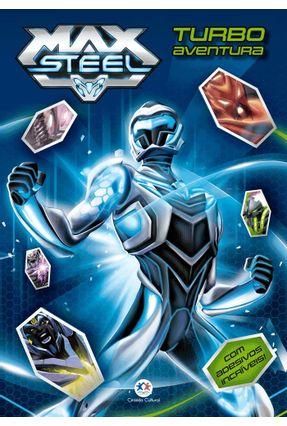 Max Steel - Turbo Aventura - Livro de Adesivos - Editora Ciranda Cultural | Nisrs.org