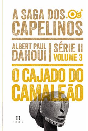 O Cajado do Camaleão - Saga Dos Capelinos - Serie II -  Vol. 3 - Dahoui,Albert  Paul pdf epub
