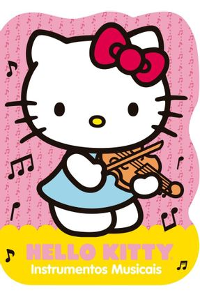 Hello Kitty - Instrumentos Musicais - Editora Ciranda Cultural   Nisrs.org
