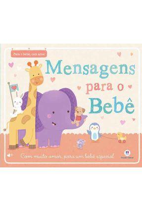 Mensagens Para o Bebê - Com Muito Amor, Para Um Bebê Especial - Press,Little Tiger pdf epub