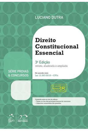 Direito Constitucional Essencial - Série Provas e Concursos - 3ª Ed. 2017 - Dutra,Luciano pdf epub