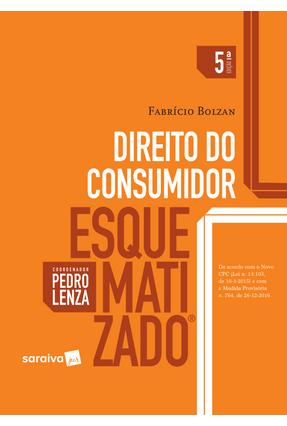 Direito do Consumidor Esquematizado - 5ª Ed. 2017 - Bolzan,Fabrício Lenza,Pedro | Hoshan.org