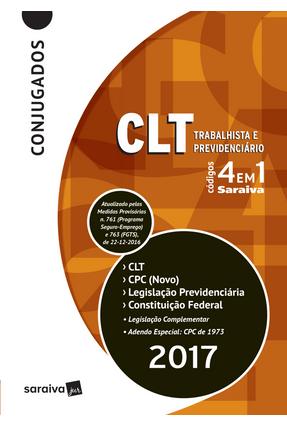 Códigos 4 Em 1 Conjugados - Clt, Cpc, Legislação Previdenciária e Constituição Federal - 12ª Ed. 2017 - Editora Saraiva   Hoshan.org